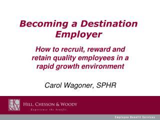Becoming a Destination Employer