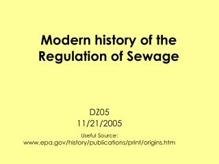 Modern history of the Regulation of Sewage