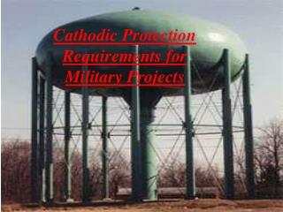 Cathodic Protection Requirements for Military Projects