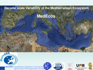 Decadal scale Variability of the Mediterranean Ecosystem MedEcos