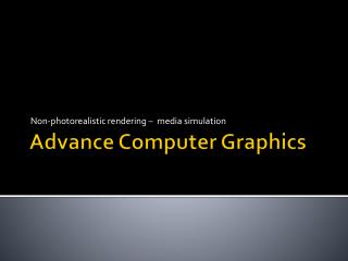 Advance Computer Graphics