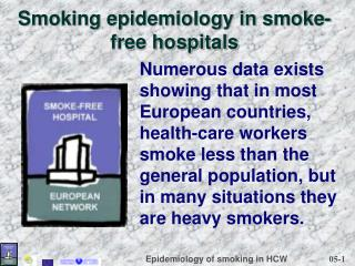 Smoking epidemiology in smoke-free hospitals