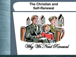 The Christian and  Self-Renewal
