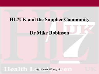 HL7UK and the Supplier Community