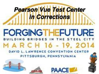 Pearson Vue Test Center in Corrections