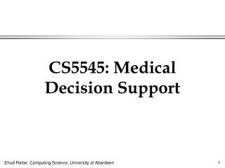 CS5545: Medical Decision Support
