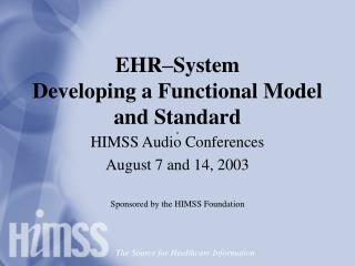 EHR–System Developing a Functional Model and Standard