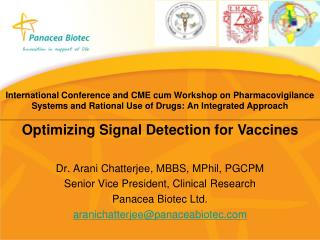 Dr. Arani Chatterjee, MBBS, MPhil, PGCPM Senior Vice President, Clinical Research