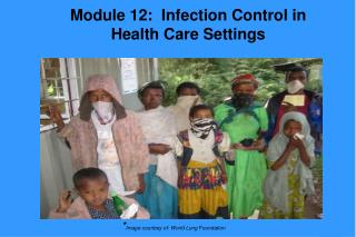 Module 12: Infection Control in Health Care Settings