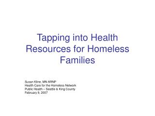 Tapping into Health Resources for Homeless Families
