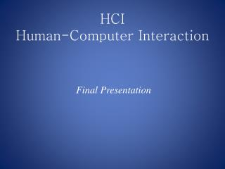 HCI Human-Computer Interaction