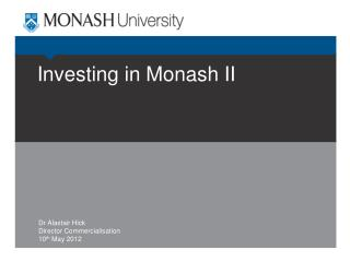 Investing in Monash II