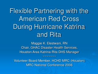 Flexible Partnering with the American Red Cross During Hurricane Katrina and Rita