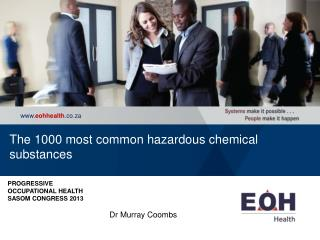 The 1000 most common hazardous chemical substances