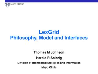 LexGrid Philosophy, Model and Interfaces