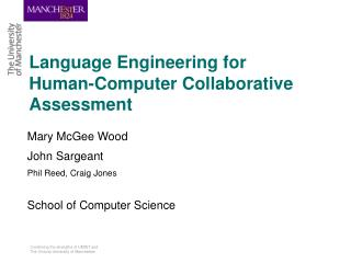 Language Engineering for  Human-Computer Collaborative  Assessment