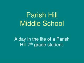 Parish Hill  Middle School
