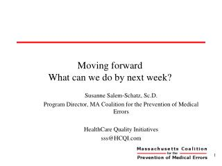Moving forward  What can we do by next week?