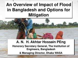 An Overview of Impact of Flood in Bangladesh and Options for Mitigation