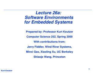Lecture 26a:   Software Environments for Embedded Systems