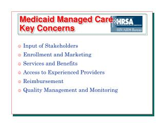 Medicaid Managed Care Key Concerns