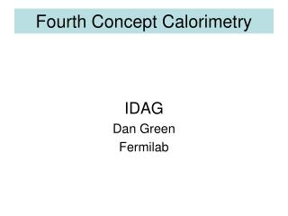 Fourth Concept Calorimetry