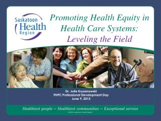 Promoting Health Equity in Health Care Systems:  Leveling the Field