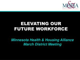 ELEVATING OUR  FUTURE WORKFORCE