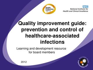 Quality improvement guide: prevention and control of healthcare-associated infections