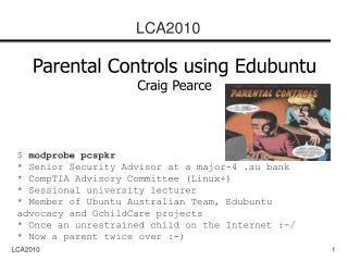 Parental Controls using Edubuntu Craig Pearce