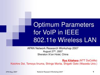 Optimum Parameters for VoIP in IEEE 802.11e Wireless LAN