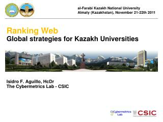 al-Farabi Kazakh National University Almaty (Kazakhstan), November 21-22th 2011
