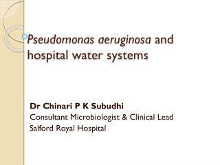 Pseudomonas  aeruginosa  and hospital water systems