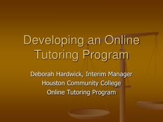 Developing an Online Tutoring Program