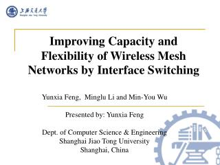 Improving Capacity and Flexibility of Wireless Mesh Networks by Interface Switching
