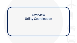 Overview Utility Coordination