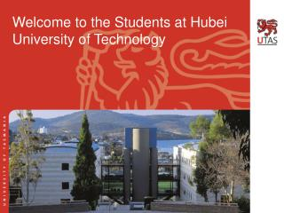 Welcome to the Students at Hubei University of Technology