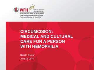 CIRCUMCISION:  medical and Cultural Care for a Person with Hemophilia