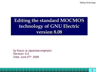Editing the standard MOCMOS technology of GNU Electric version 8.08