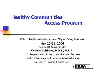 Healthy Communities                         Access Program