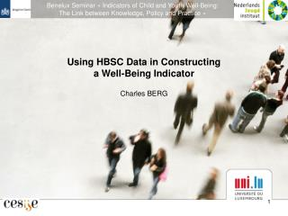 Using HBSC Data in Constructing  a Well-Being Indicator