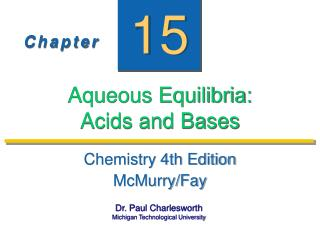 Aqueous Equilibria:  Acids and Bases