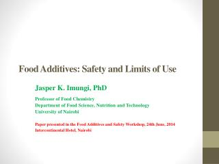 Food Additives: Safety and Limits of Use