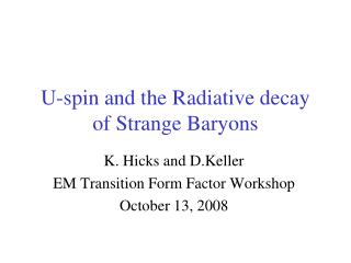 U-spin and the Radiative decay of Strange Baryons