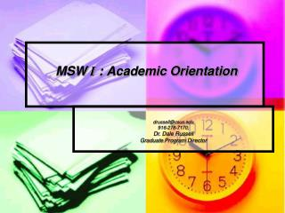 MSW  I : Academic Orientation
