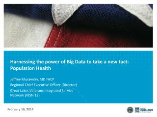 Harnessing the power of Big Data to take a new tact: Population Health