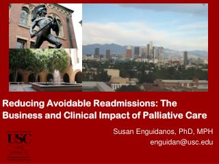 Reducing Avoidable Readmissions: The Business and Clinical Impact of Palliative Care