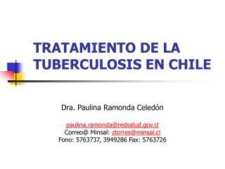 TRATAMIENTO DE LA TUBERCULOSIS EN CHILE