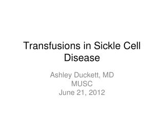 Transfusions in Sickle Cell Disease