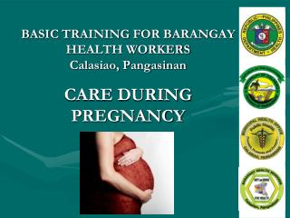 CARE DURING PREGNANCY